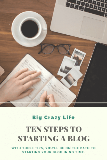 Ten Steps to Starting a Blog